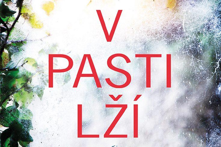 Vyhrajte tři thrillery V pasti lží - www.klubknihomolu.cz