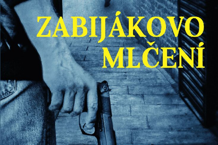 Vyhrajte tři thrillery Zabijákovo mlčení - www.klubknihomolu.cz