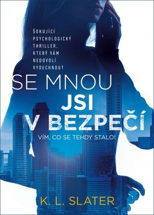 Soutěž o knihu Se mnou jsi v bezpečí - www.vasesouteze.cz