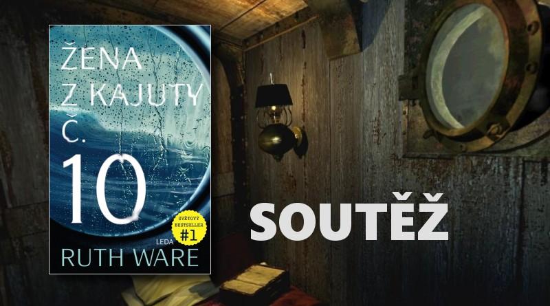 SOUTĚŽ o tři knihy ŽENA Z KAJUTY č. 10 - www.chrudimka.cz