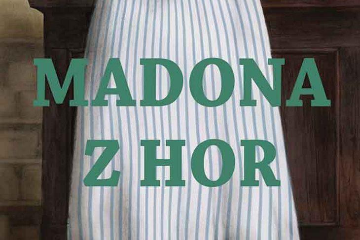 Vyhrajte tři romány Madona z hor - www.klubknihomolu.cz