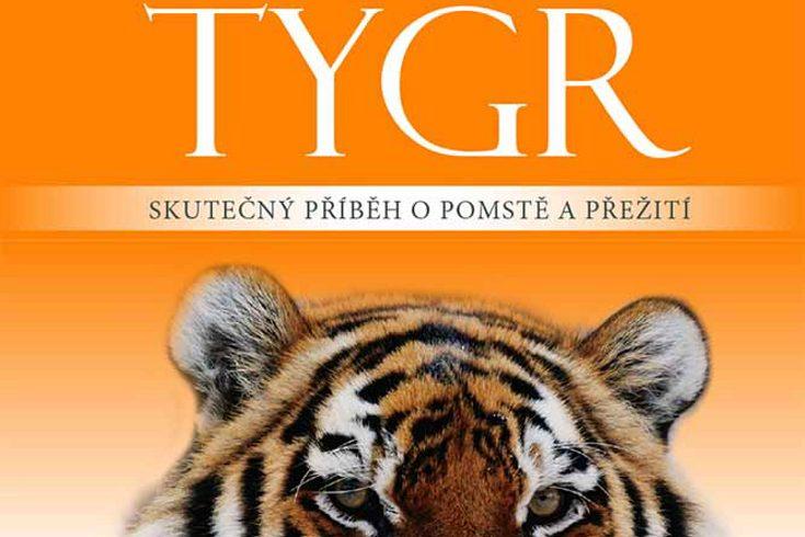 Vyhrajte dvě knihy Tygr - www.klubknihomolu.cz