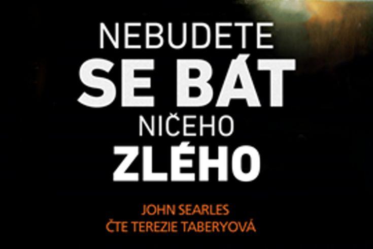 Vyhrajte tři audioknihy Nebudete se bát ničeho zlého - www.klubknihomolu.cz