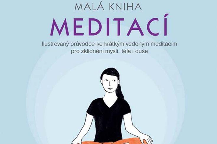 Vyhrajte dvě knihy Malá kniha meditací - www.klubknihomolu.cz