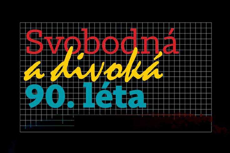Vyhrajte pět knih Svobodná a divoká 90. léta - www.klubknihomolu.cz