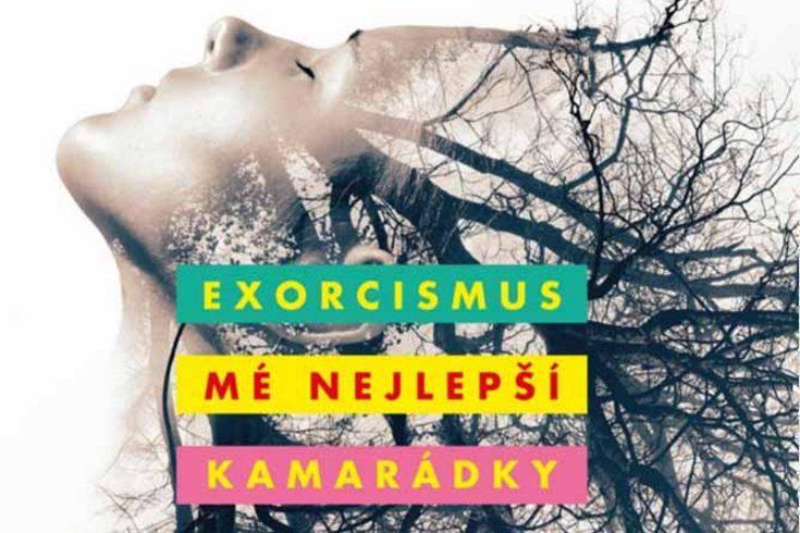 Vyhrajte tři knihy Exorcismus mé nejlepší kamarádky - www.klubknihomolu.cz