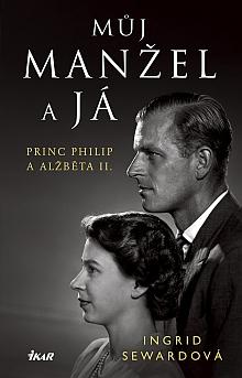 Soutěž o biografii britského královského páru Můj manžel a já - www.chytrazena.cz