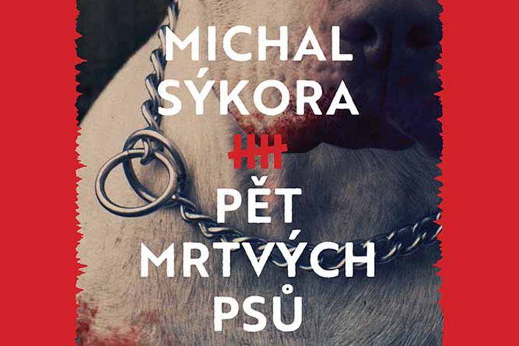 Vyhrajte dvě detektivky Pět mrtvých psů - www.klubknihomolu.cz