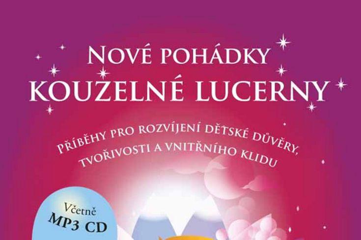 Vyhrajte dvě knihy Nové pohádky kouzelné lucerny - www.klubknihomolu.cz