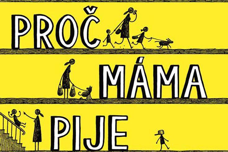 Vyhrajte tři knihy Proč máma pije - www.klubknihomolu.cz