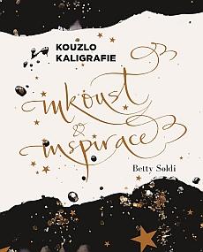 Soutěž o knižní novinku Kouzlo kaligrafie: Inkoust & inspirace - www.chytrazena.cz