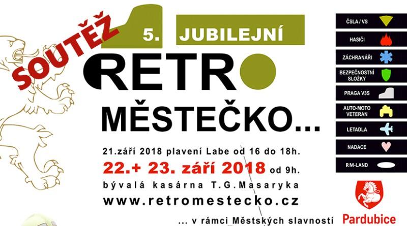 SOUTĚŽ o vstupenky na RetroMěstečko 2018 - www.chrudimka.cz