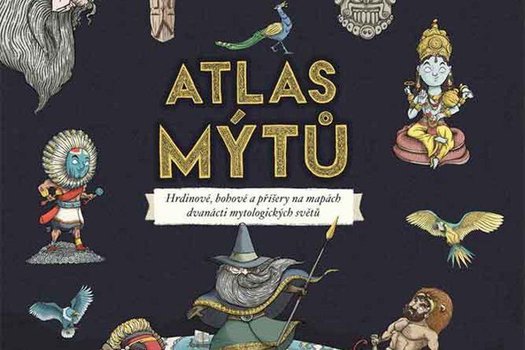 Vyhrajte tři knihy Atlas mýtů  Mýtický svět bohů - www.klubknihomolu.cz