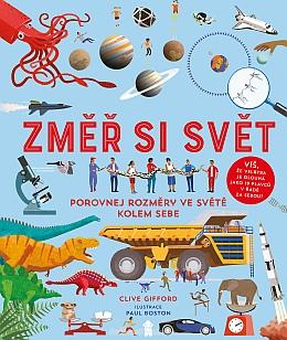 Soutěž o knihu pro děti: Změř si svět! Porovnej rozdíly ve světě kolem sebe - www.chytrazena.cz