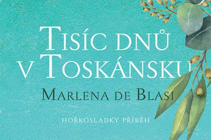 Vyhrajte tři knihy Tisíc dnů v Toskánsku - www.klubknihomolu.cz