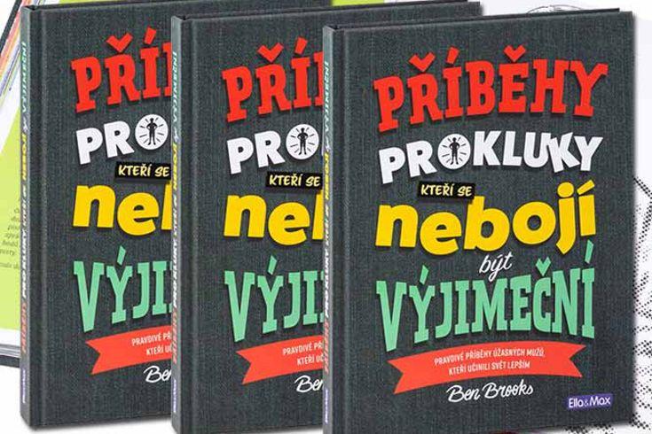 Vyhrajte tři knihy Příběhy pro kluky kteří se nebojí být výjimeční - www.klubknihomolu.cz
