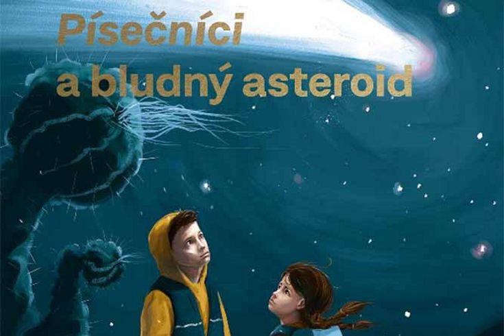 Vyhrajte tři knihy Písečníci a bludný asteroid a další tematické ceny - www.klubknihomolu.cz