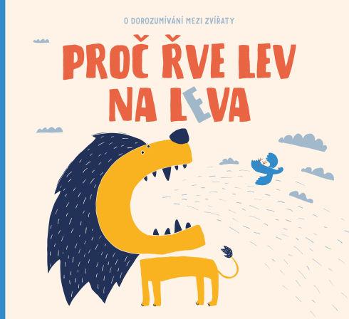 Soutěž o dětskou knížku Proč řve lev na leva - www.vasesouteze.cz