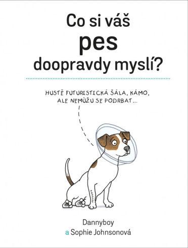 Soutěž o knihu Co si váš pes doopravdy myslí - www.vasesouteze.cz
