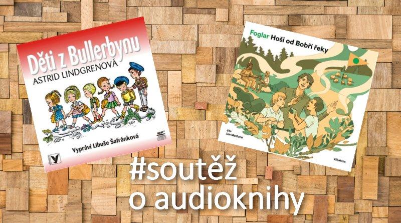 SOUTĚŽ o dvě audioknihy pro děti - www.chrudimka.cz