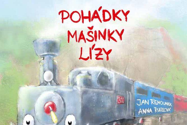 Vyhrajte dvě knihy Pohádky mašinky Lízy - www.klubknihomolu.cz