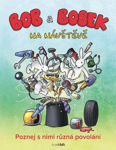 Soutěž o tři knížky Bob a Bobek na návštěvě - www.vasesouteze.cz