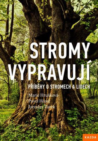Soutěž o tři knihy Stromy vypravují - www.vasesouteze.cz