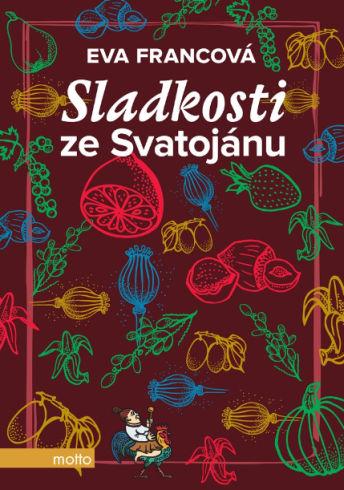 Soutěž o kuchařku Sladkosti ze Svatojánu - www.vasesouteze.cz