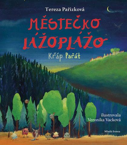 Soutěž o knížku Městečko Lážoplážo: Křáp Pařát - www.vasesouteze.cz