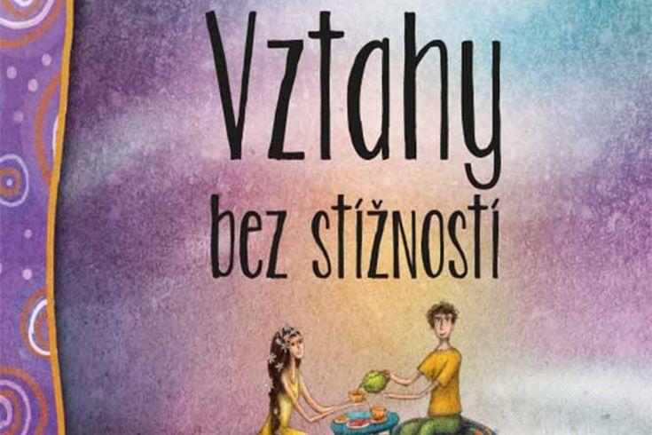 Vyhrajte dvě knihy Vztahy bez stížností - www.klubknihomolu.cz