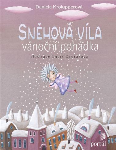 Soutěž o tři dětské knížky Sněhová víla - www.vasesouteze.cz