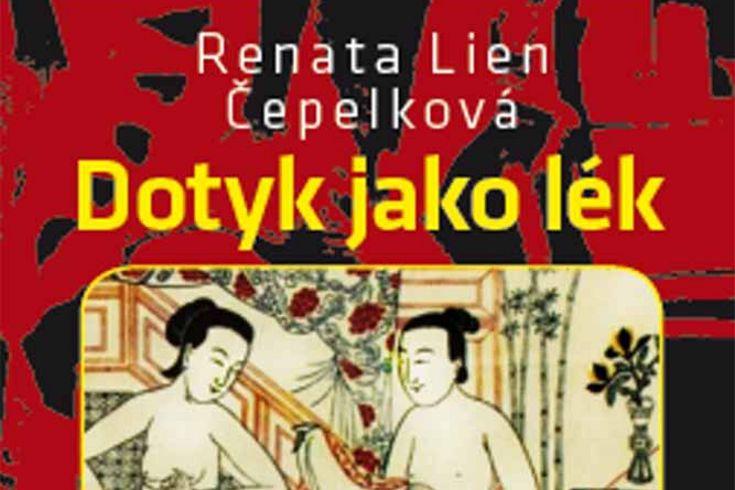 Vyhrajte tři knihy Dotyk jako lék z pohledu čínské medicíny - www.klubknihomolu.cz