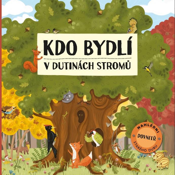 Soutěž o knihu Kdo bydlí v dutinách stromů - www.vasesouteze.cz
