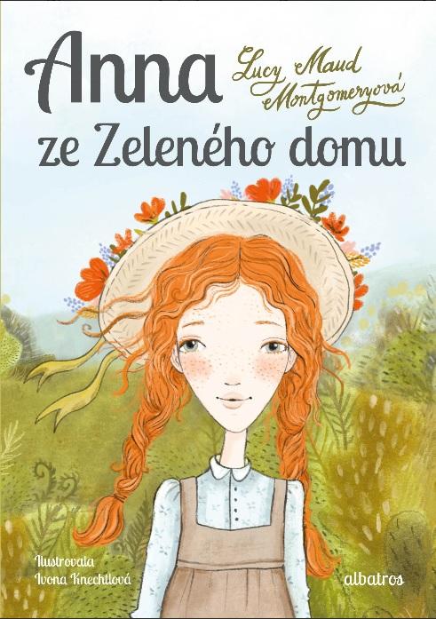 Soutěž o knihu Anna ze Zeleného domu - www.vasesouteze.cz
