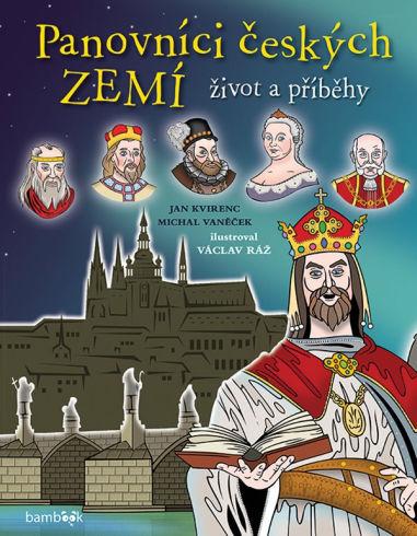 Soutěž o tři publikace Panovníci českých zemí - www.vasesouteze.cz