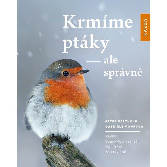 Soutěž o 3 knihy Krmíme ptáky - ale správně - www.vasesouteze.cz