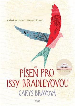 Soutěž o pět románů Píseň pro Issy Bradleyovou - www.vasesouteze.cz
