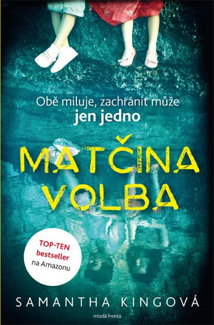 Soutěž o knihu Matčina volba - www.vasesouteze.cz