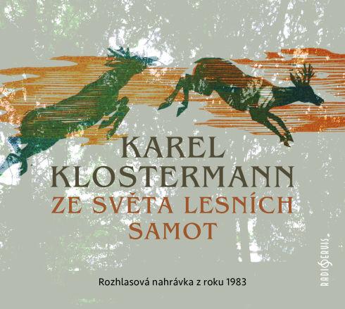 Soutěž o tři audioknihy Ze světa lesních samot - www.vasesouteze.cz
