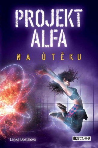 Soutěž o čtyři knihy Projekt Alfa: Na útěku - www.vasesouteze.cz