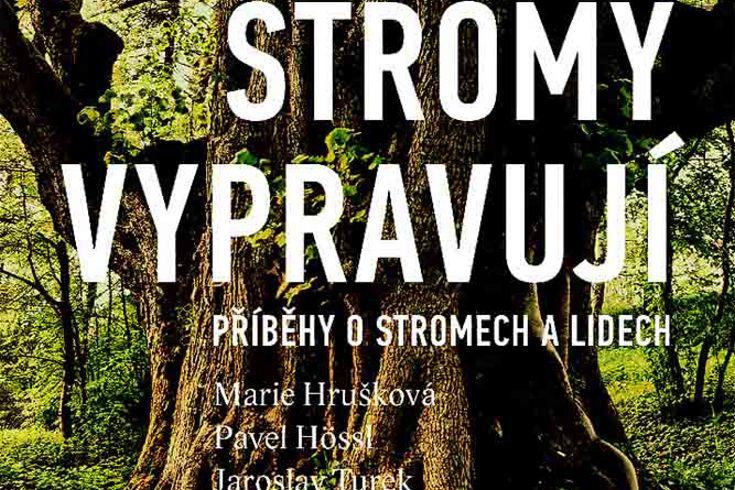 Vyhrajte dvě knihy Stromy vypravují - www.klubknihomolu.cz