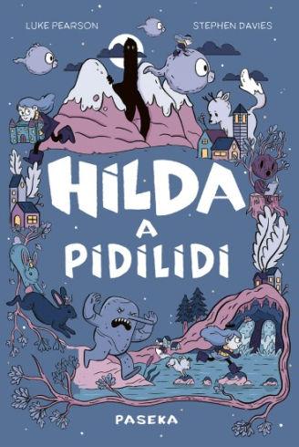 Soutěž o knihu Hilda a pidilidi - www.vasesouteze.cz