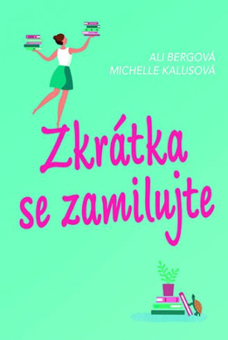 Soutěž o tři knihy Zkrátka se zamilujte - www.vasesouteze.cz