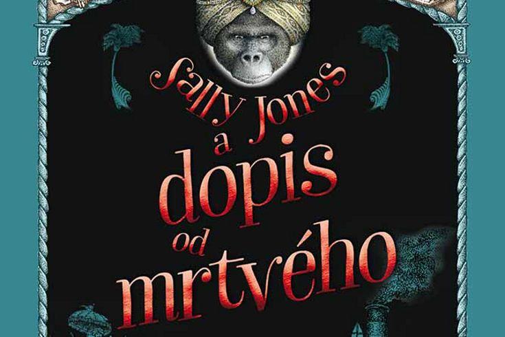 Vyhrajte tři knihy Sally Jones a dopis od mrtvého - www.klubknihomolu.cz