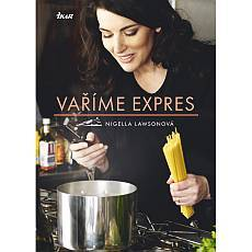 Soutěž o knihu Vaříme expres od královny současné gastronomie