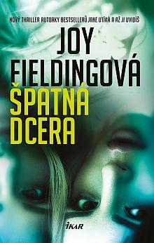 Soutěž o nový thriller Špatná dcera - www.chytrazena.cz