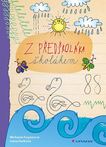 Soutěž o knihu Z předškoláka školákem - www.vasesouteze.cz