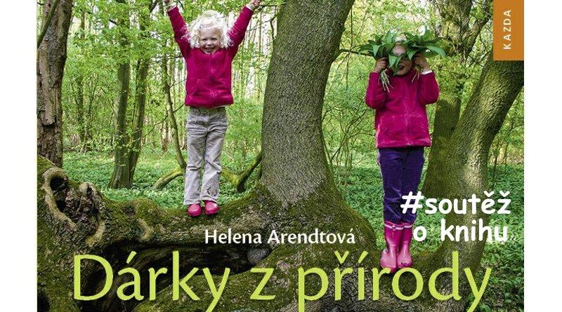 SOUTĚŽ o knihu Dárky z přírody - www.chrudimka.cz