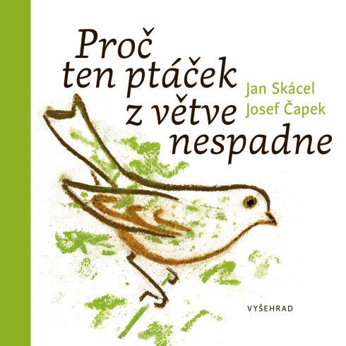 Soutěž o knihu pro děti Proč ten ptáček z větve nespadne - www.vasesouteze.cz