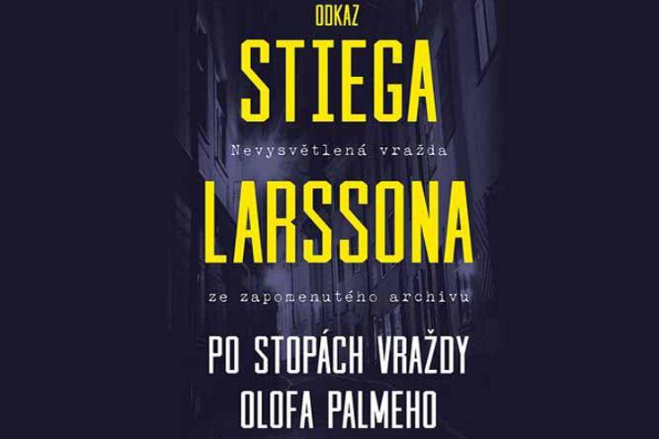 Vyhrajte dvě knihy Odkaz Stiega Larssona - www.klubknihomolu.cz